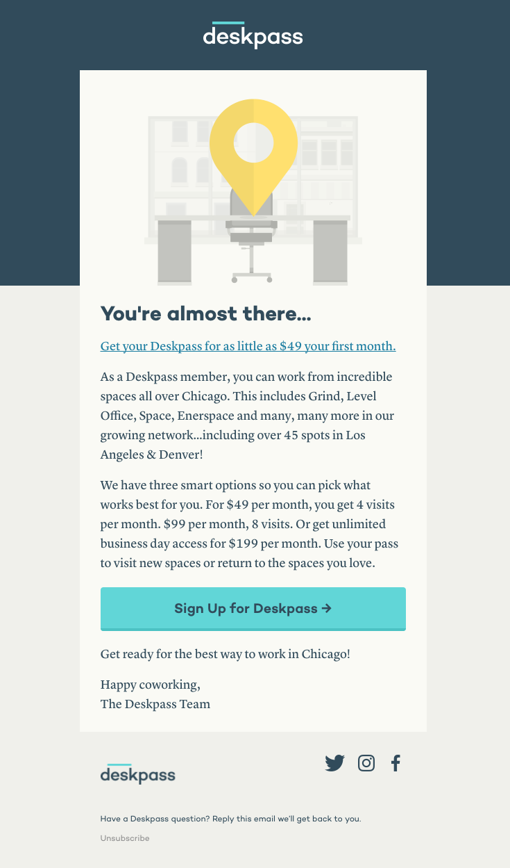 Deskpass Sent This Email With The Subject Line You Re Almost There Read About This Email And Find More Welcome Emails At Reallygoodemails Com Onboarding W