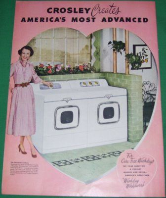 1953 Ad For Crosley Washers And Dryers Vintage Ads Girls Be