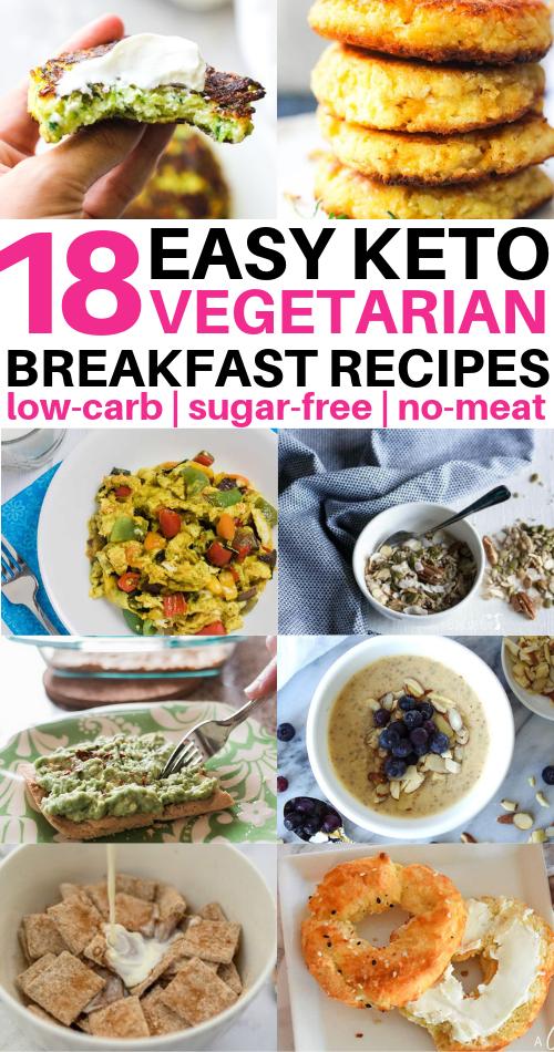 Low Carb Vegetarian Breakfast Ideas Too Good To Miss These Vegetarian Keto Breakfast Ide In 2020 Vegetarian Breakfast Recipes Low Carb Vegetarian Quick Keto Breakfast