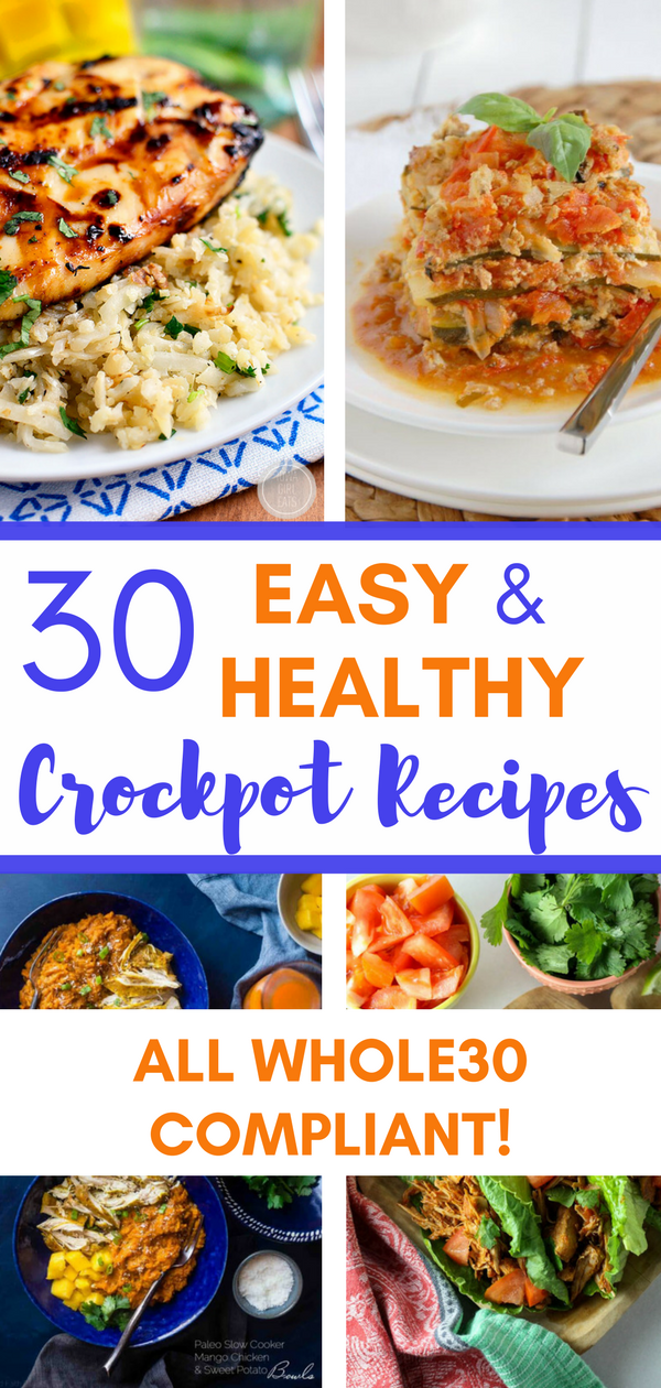 30 Easy & Healthy Crockpot Recipes (clean | paleo | whole30) - A Hundred Affections
