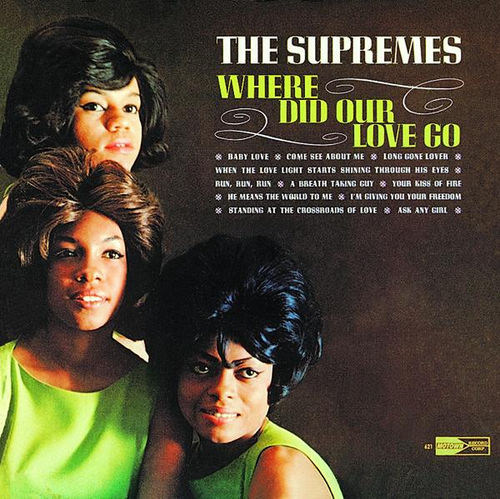 """""""Where Did Our Love Go"""" (1964, Motown) by The Supremes ..."""