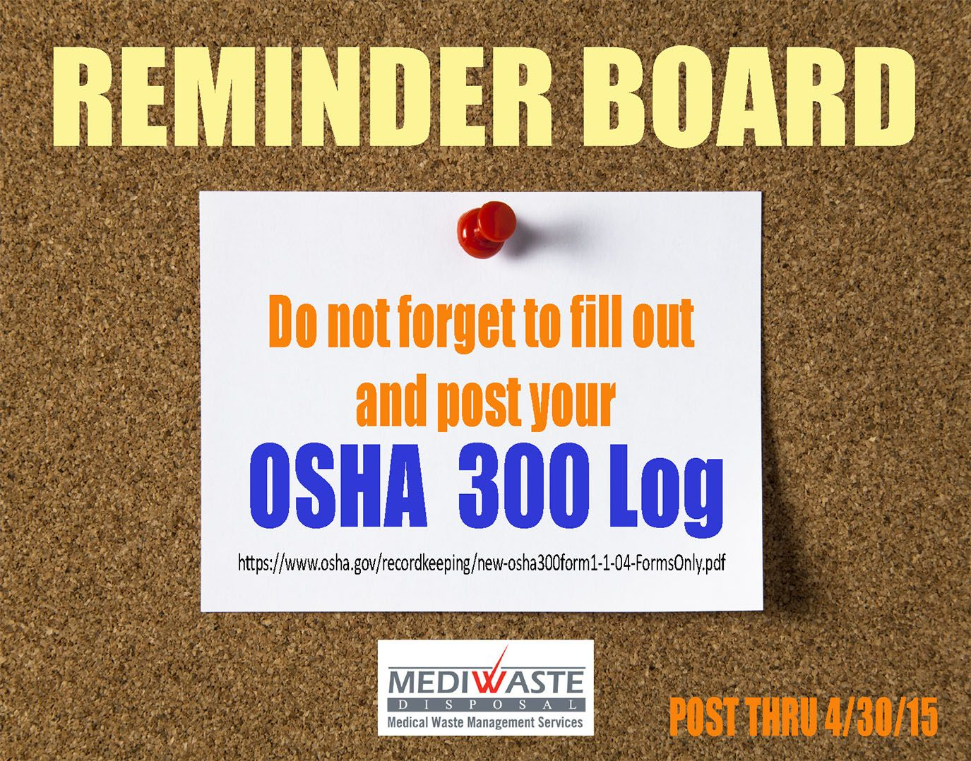 OSHA 300 Log Requirement Reminder Reminder board, Waste