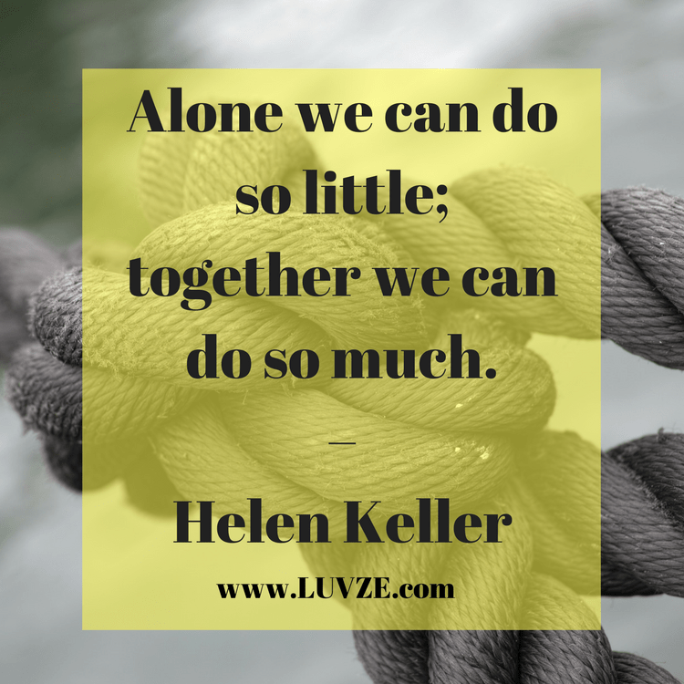 130 Teamwork Quotes Inspirational Working Together
