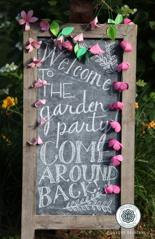 Chalkboard Sign For A Garden Party Welcome To The Garden Party Come Around Back The Paper Cr Tea Party Garden Summer Garden Party Garden Party Decorations