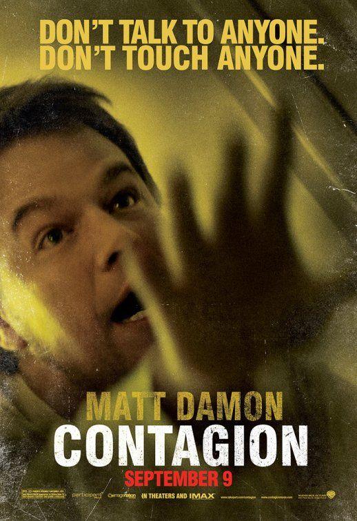 Contagion Matt Damon Matt Damon Movies Movie Posters
