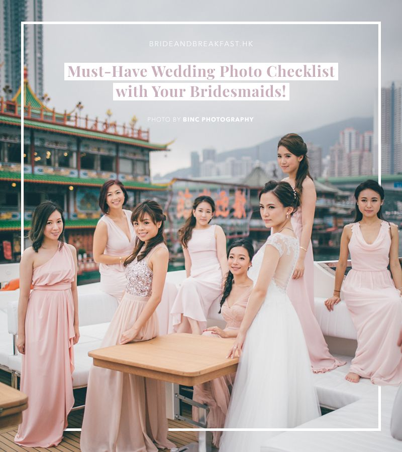 Musthave wedding photo checklist with your bridesmaids