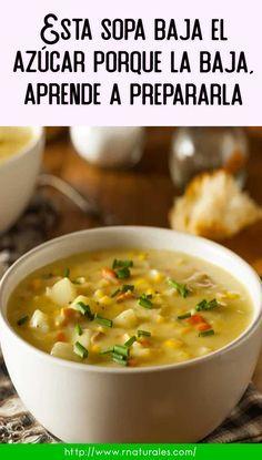 Esta sopa baja el azúcar porque la baja, aprende a prepararla