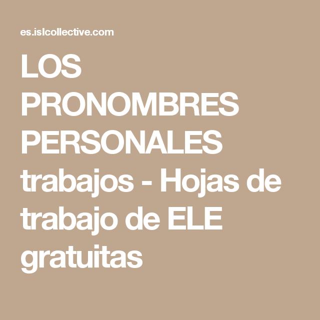 LOS PRONOMBRES PERSONALES trabajos - Hojas de trabajo de ELE ...
