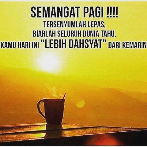 Semangat Pagi Instagrammers Nasihatdiri Motivasi