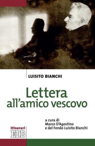 #Lettera all'amico vescovo  ad Euro 8.99 in #Luisito bianchi #Book adult