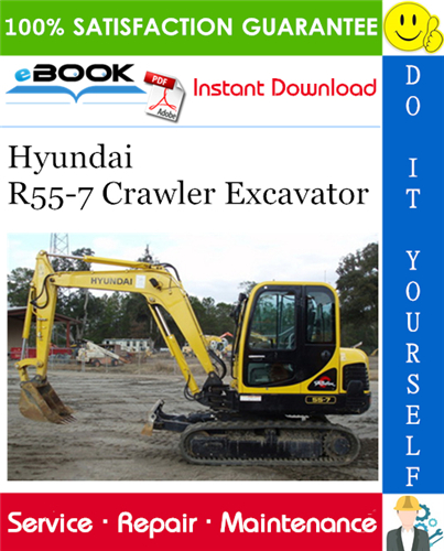 Hyundai R55 7 Crawler Excavator Service Repair Manual In 2020 Excavator Hyundai Repair Manuals