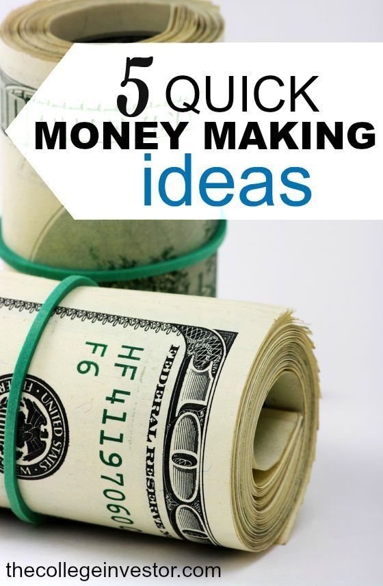 Looking to make money fast? These five quick money making ideas are relatively easy to do and don't require you to be chained to a desk. http://thecollegeinvestor.com/16135/5-quick-money-making-ideas/