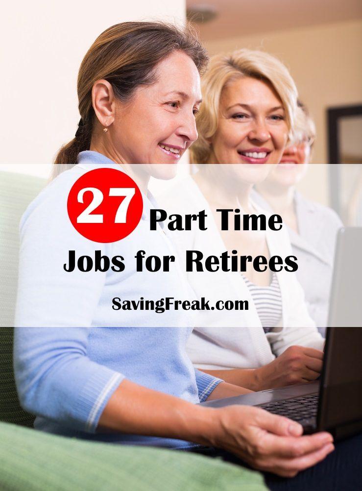 PartTime Jobs for Retirees Part time jobs, Best part