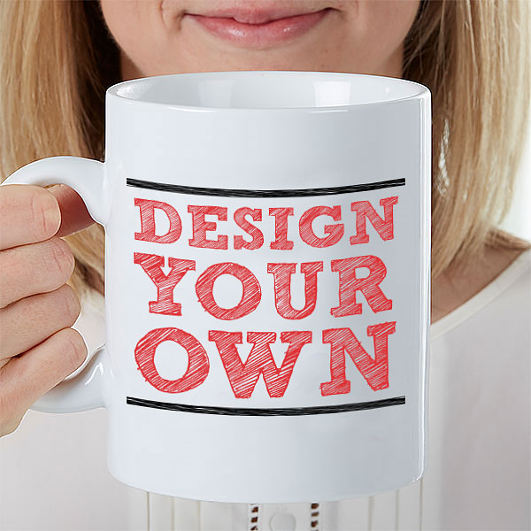 Design Your Own Extra Large Coffee Mug Large Coffee Mugs
