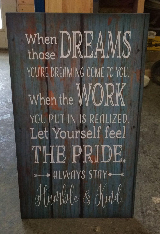Senior 2019 Dreams Work Stay Humble & Kind