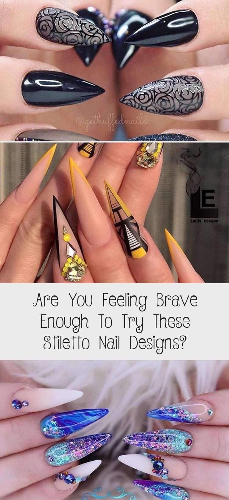 Photo of Are You Feeling Brave Enough To Try These Stiletto Nail Designs? – Nail Art Desing