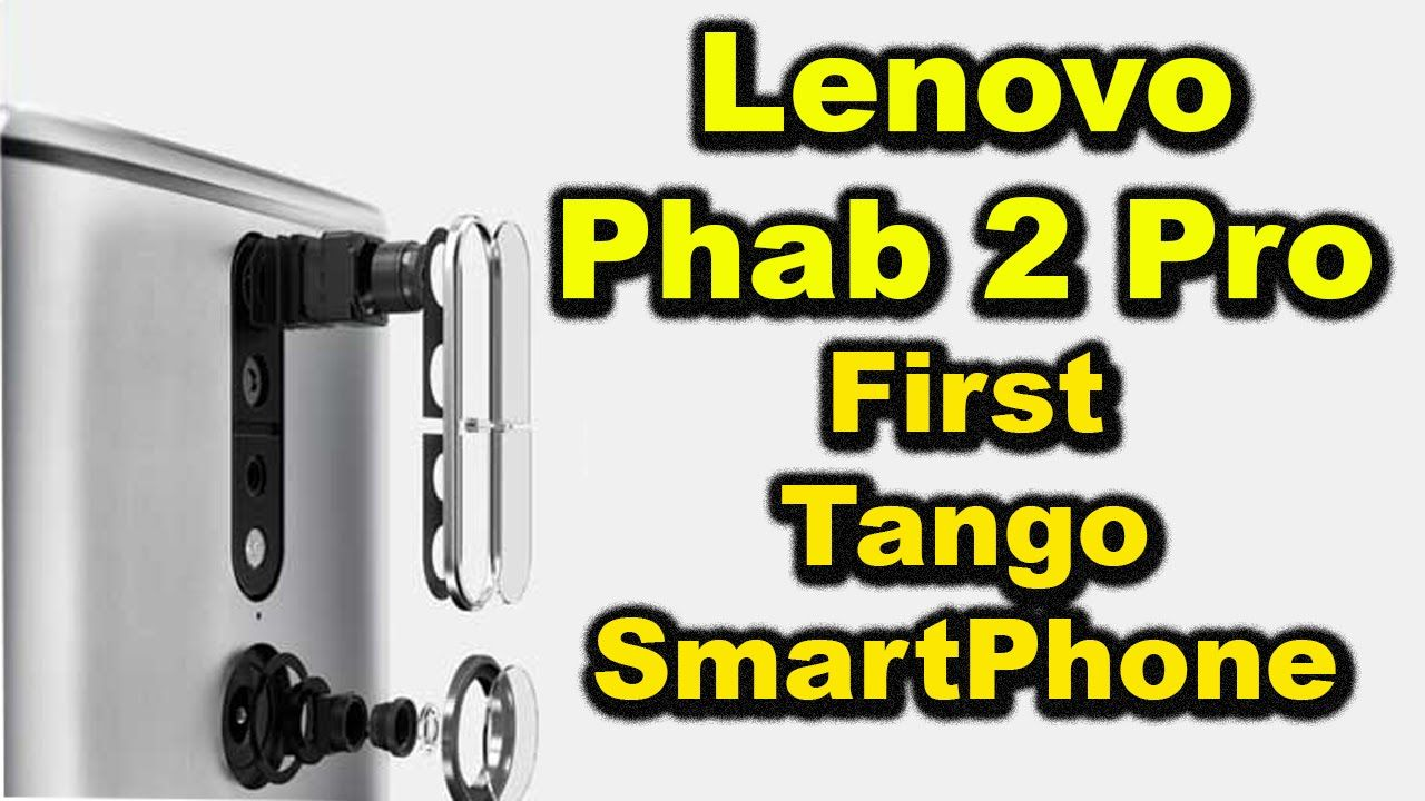Lenovo Phab 2 Pro | My Opinions Not Review The First Tango SmartPhone