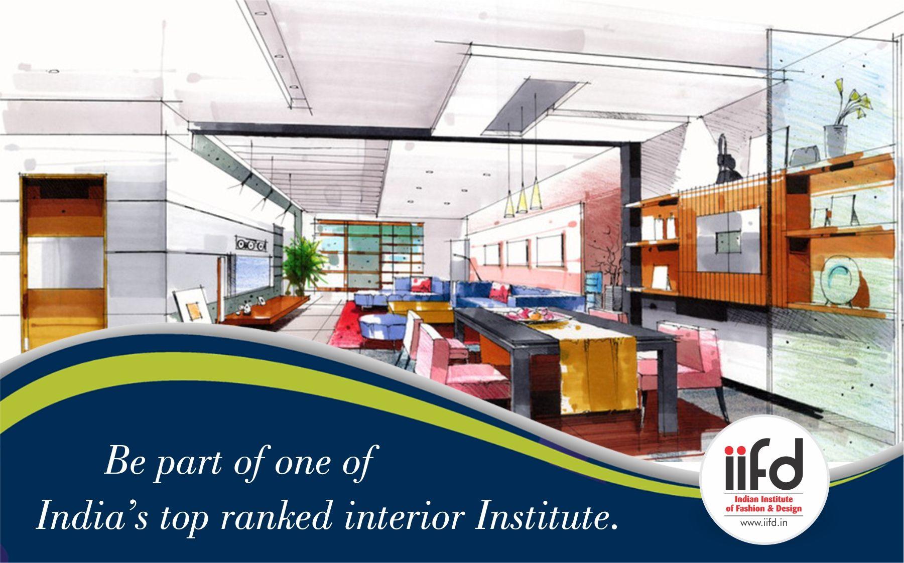 Be The Parts Of One Of India S Top Ranked Interior Designing Institute Bestinteriordesigninginstituteinchandigarh In Become A Fashion Designer Fashion Designing Course Fashion Design