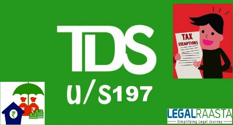 Section 197: TDS Exemption Certificate | Tax rate, Low ...