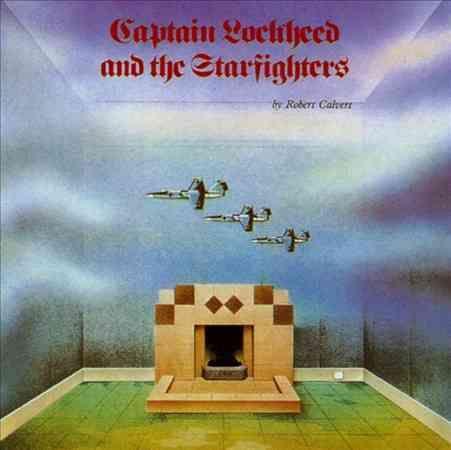 Robert Calvert - Captain Lockheed & The Starfighters Of Tomorrow