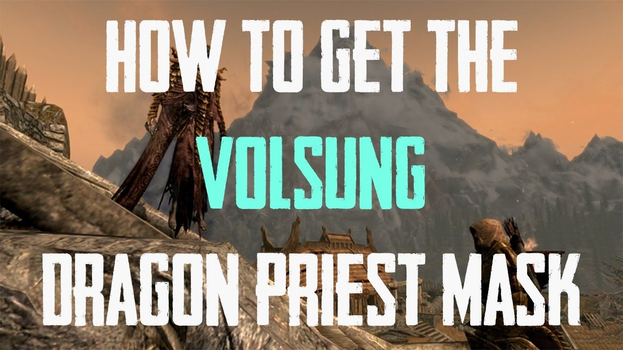 How To Get The Volsung Dragon Priest Mask In Skyrim Easy Way Skyrim Dragon Priest Dragon Priest Masks