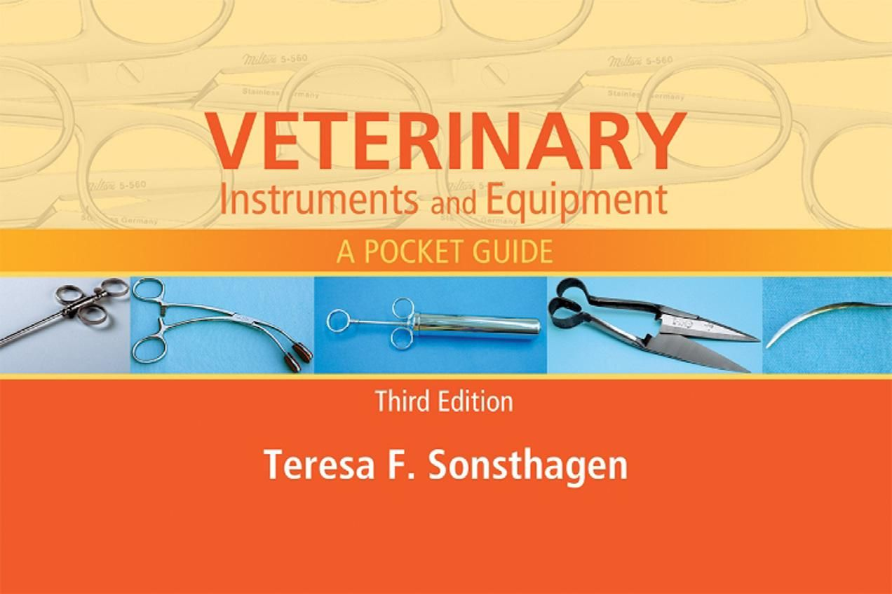 Veterinary Instruments and Equipment A Pocket Guide Third Edition ...