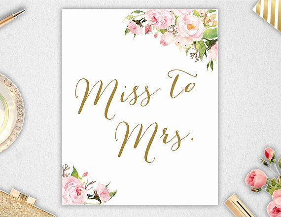 Printable Miss To Mrs Sign Instant
