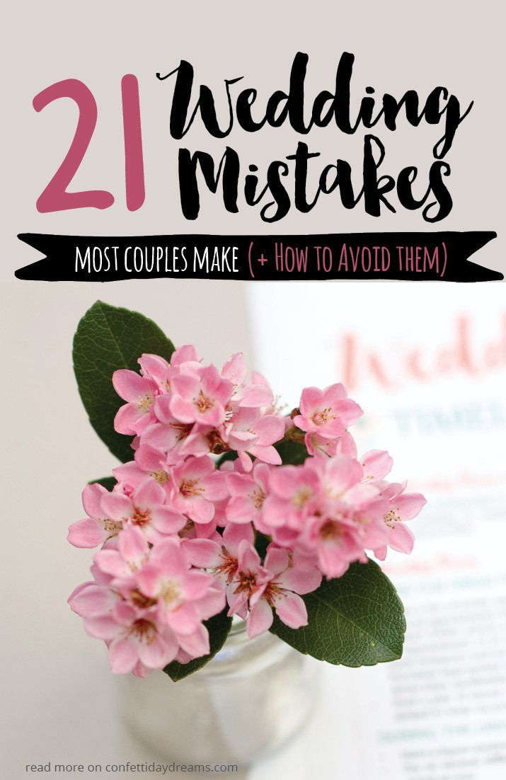 Avoid these 21 Mistakes Brides Make When Wedding Planning
