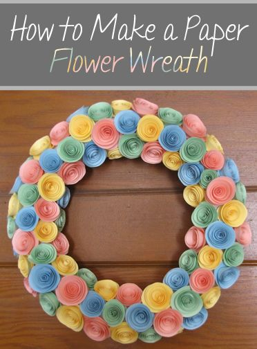 How To Make A Paper Flower Wreath How To Build It Paper Flower Wreaths Paper Flowers Paper Flowers Diy