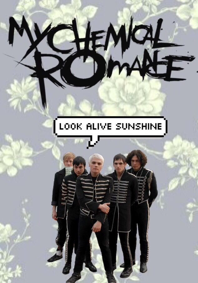 It says look alive sunshine but they're dressed in their black parade suits XD