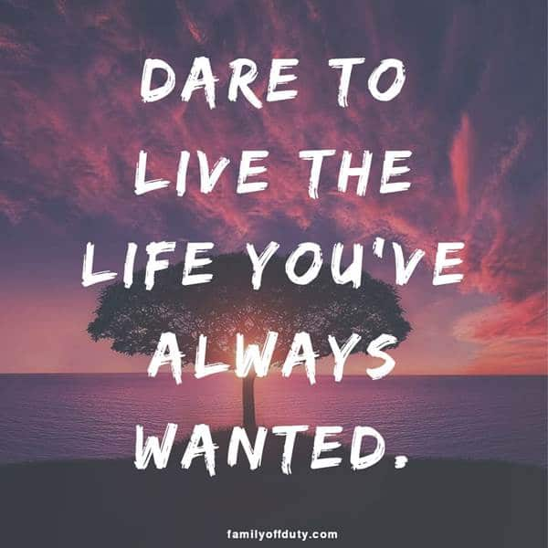 "quotes about traveling - ""Dare to live the life you've always wanted."" #shortquotes #adventurequotes #wanderlustquotes #quotesforinstagram #roadtripquotes #vacation #vacationquotes #buckelist #bucketlistquotes #travelquotes #shorttravelquotes"