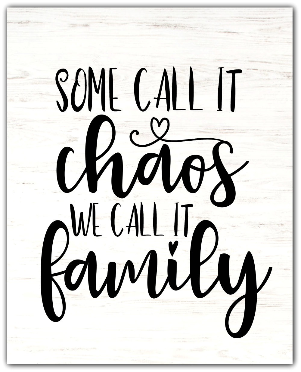Some Call it Chaos, We Call it Family {Freebie Friday}