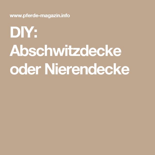 DIY: Abschwitzdecke oder Nierendecke | Pferdekrams selbst gemacht ...