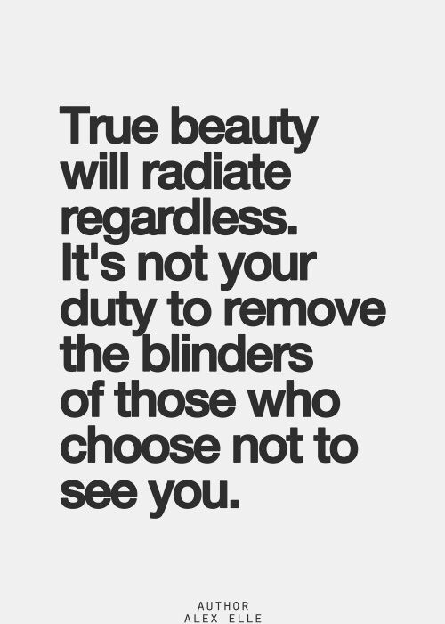 True beauty radiates regardless.