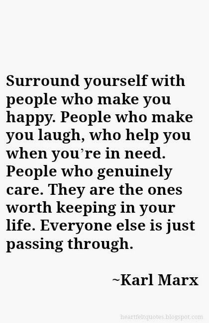 Surround Yourself Quotes Surround yourself with people who make you happy. | Pinteresting  Surround Yourself Quotes