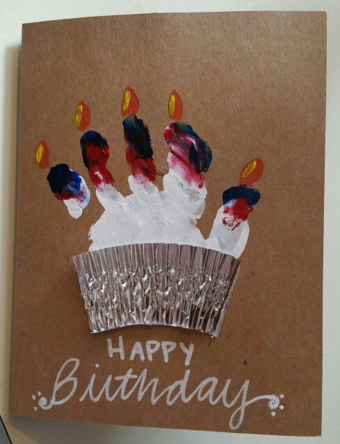 Handprint birthday card. | Crafts by me. | Pinterest ...