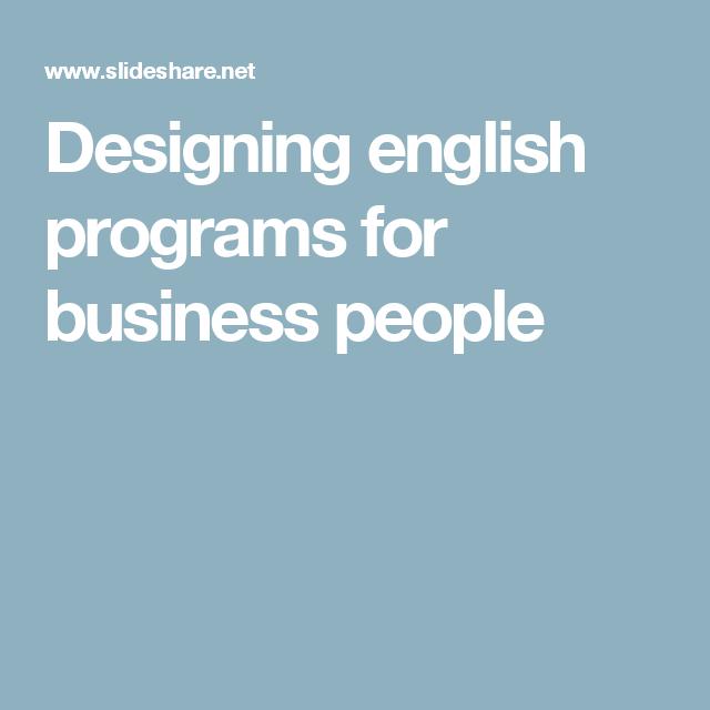 Designing English Program For Busines People Business Paraphrasing Activitie Eap
