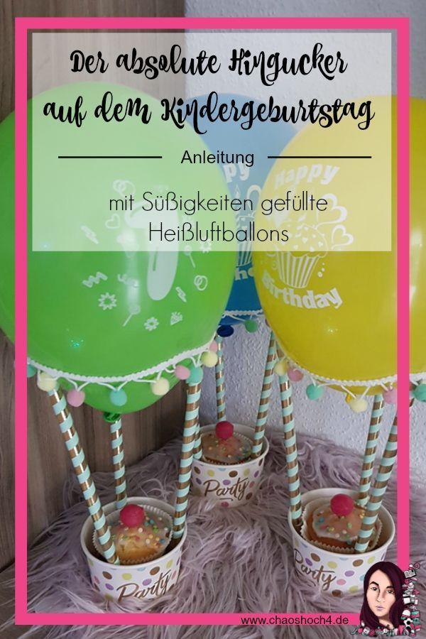 Photo of Mit Süßigkeiten gefüllte Heißluftballons zum Kindergeburtstag – Chaoshoch4