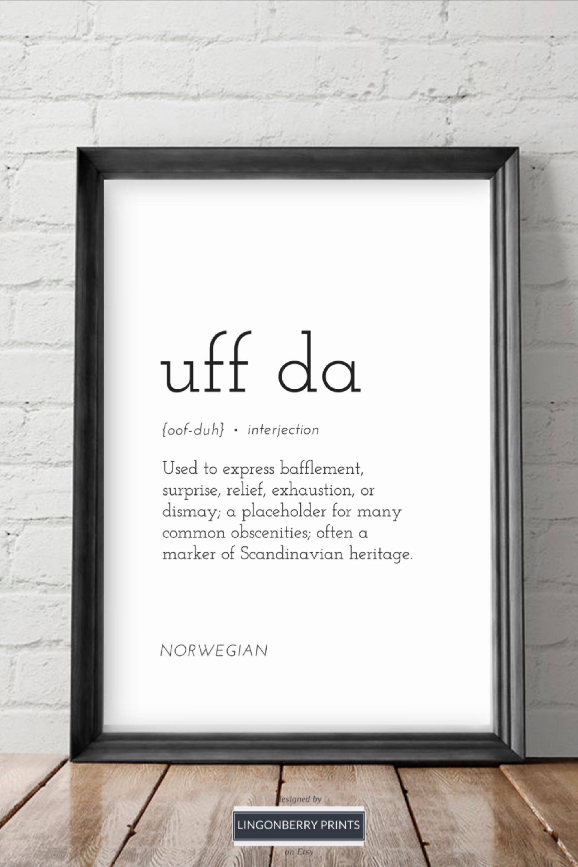 Uff Da Definition Print Norwegian American Scandinavian Etsy In 2020 Peace Quotes One Word Quotes Words