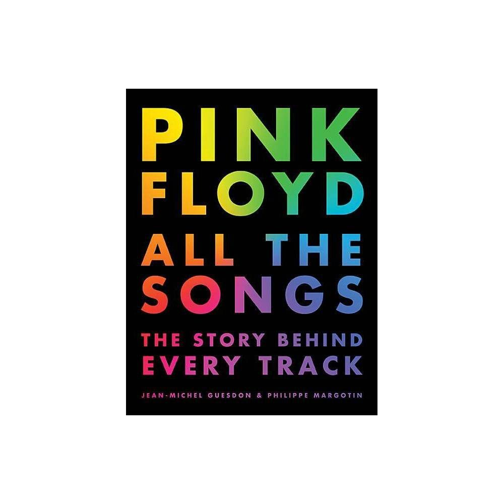Pink Floyd All The Songs By Jean Michel Guesdon Philippe
