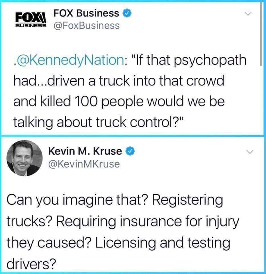 Fox If That Psychopath Had Driven A Truck Into That Crowed