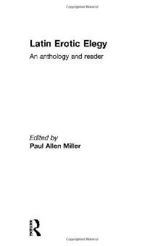 Latin Erotic Elegy: An Anthology and Reader by Paul Allen... http://www.amazon.com/dp/0415243726/ref=cm_sw_r_pi_dp_uXSjxb1DV0M57