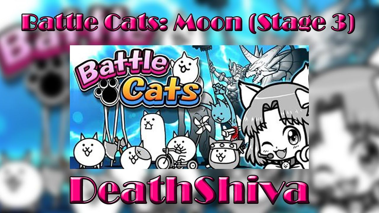 BATTLE CATS: MOON (STAGE 3) - No God Cat | YouTube Videos by