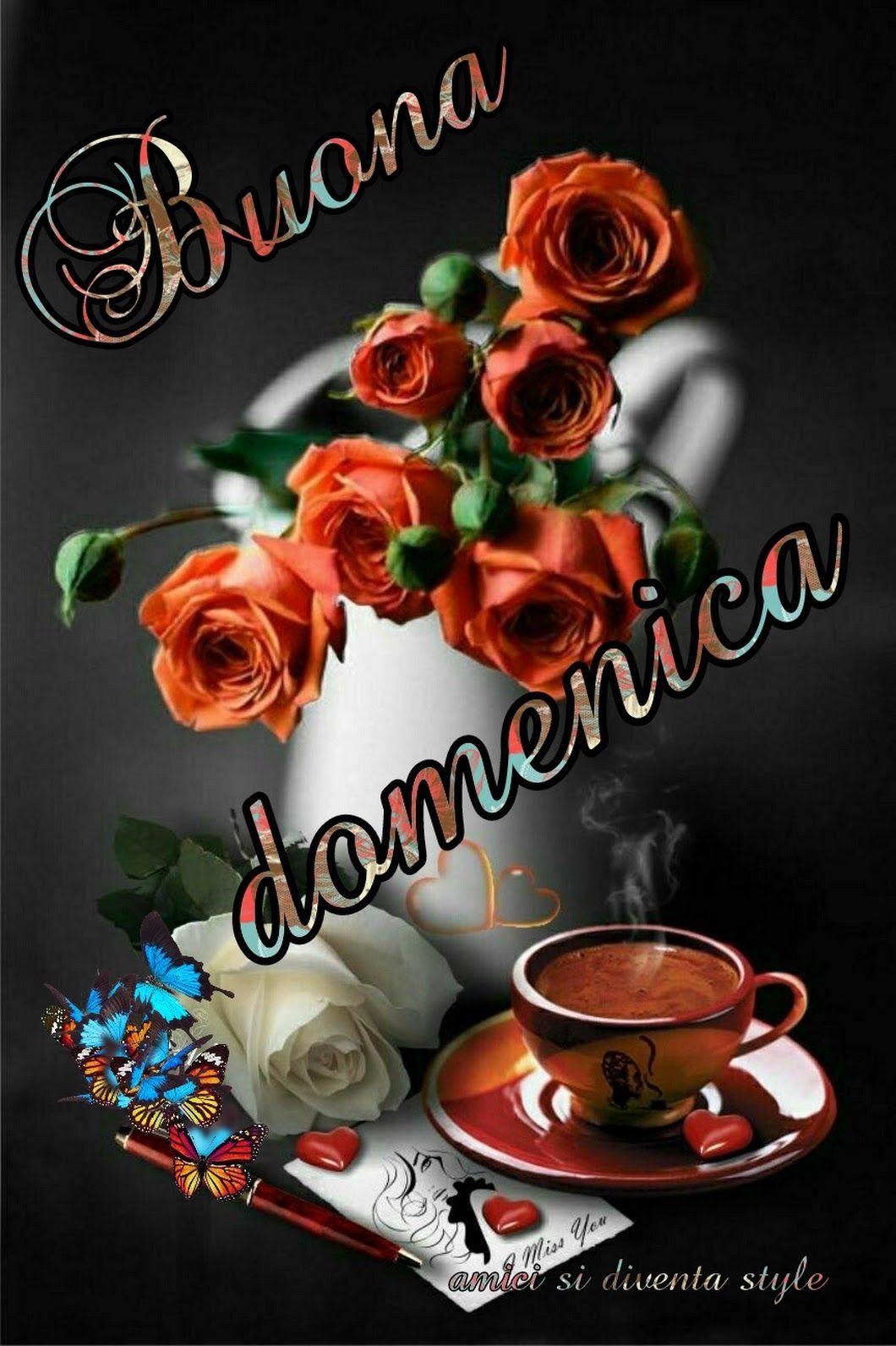 Buongiorno Buona Domenica Passion Monica Antonelli Google