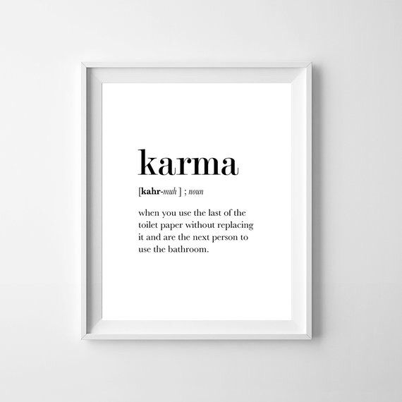 Beautiful Funny Definition Karma, Bathroom Wall Decor, Karma Printable, Bathroom Art,  Karma Poster Awesome Design