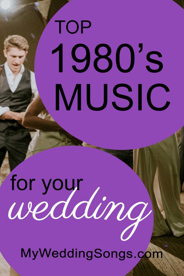 Fun Wedding Songs 1980s Decade of Dance in 2020 Best