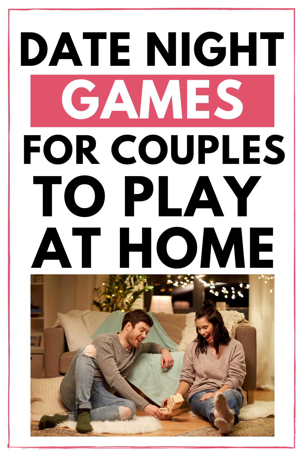 Date night games to play at home Fun couple games, Date