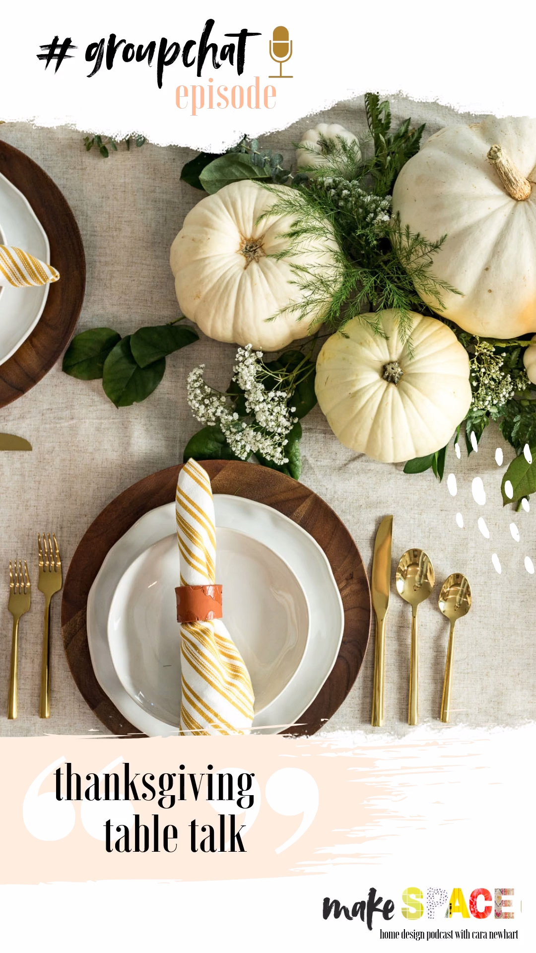 ???? — Thanksgiving Table Talk // Make Space — home design podcast // Thanksgiving Table   thanksgiving table setting ideas   thanksgiving table decor   thanksgiving table ideas   thanksgiving table decorations   Table Settings videos #GROUPCHAT #thanksgivingtablesettingideas ???? — Thanksgiving Table Talk // Make Space — home design podcast // Thanksgiving Table   thanksgiving table setting ideas   thanksgiving table decor   thanksgiving table ideas   thanksgiving table decorations   Ta #thanksgivingtablesettings
