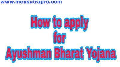 How to apply for Ayushman Bharat Yojana How to apply for ...