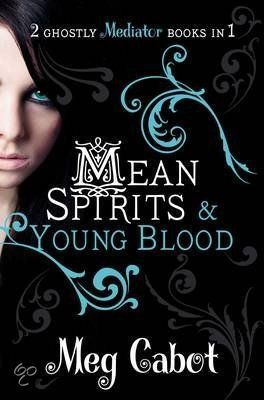The Mediator: 3 Mean spirits, 4 Young Blood - Meg Cabot